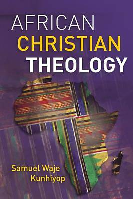 Picture of African Christian Theology