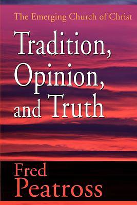 Tradition Opinion and Truth