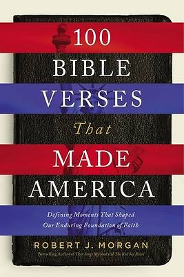 Picture of 100 Bible Verses That Made America