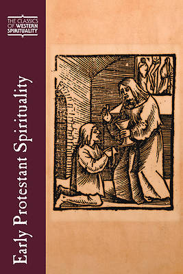 Early Protestant Spirituality