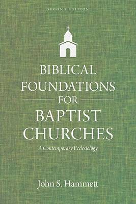 Picture of Biblical Foundations for Baptist Churches