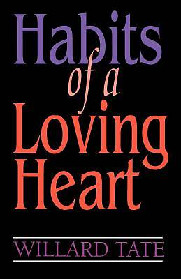 Picture of Habits of a Loving Heart