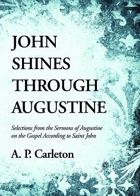 Picture of John Shines Through Augustine