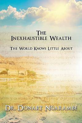 Picture of The Inexhaustible Wealth the World Little Knows about