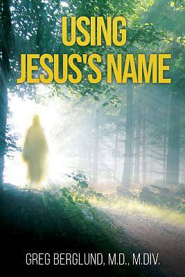Picture of Using Jesus's Name