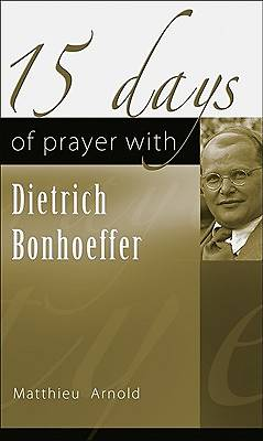 Picture of 15 Days of Prayer with Dietrich Bonhoeffer