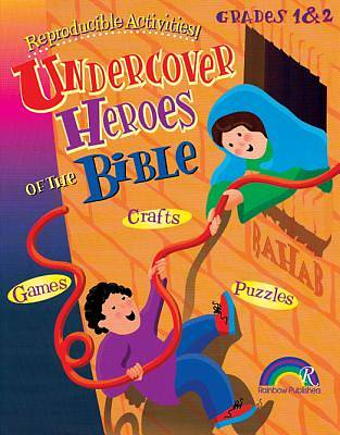 Undercover Heroes of the Bible