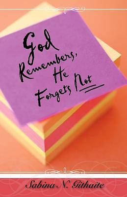 Picture of God Remembers, He Forgets Not