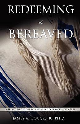 Redeeming the Bereaved