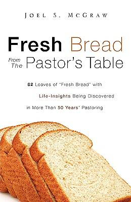 Picture of Fresh Bread from the Pastor's Table