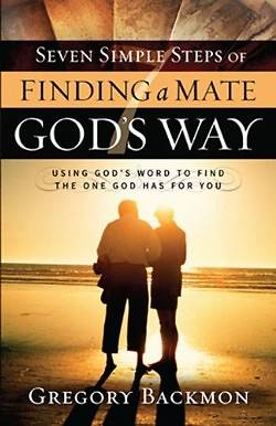 Seven Simple Steps of Finding a Mate Gods Way