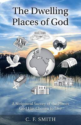 The Dwelling Places of God