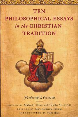 Picture of Ten Philosophical Essays in the Christian Tradition
