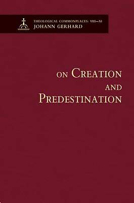 On Creation, Predestination, and the Image of God