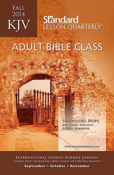 Standard Lesson Quarterly KJV Bible Student Book Fall 2014