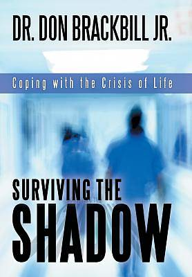 Surviving the Shadow