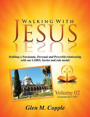 Walking with Jesus - Volume 02