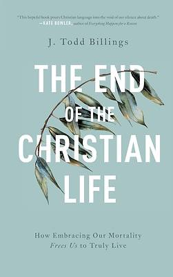 Picture of End of the Christian Life