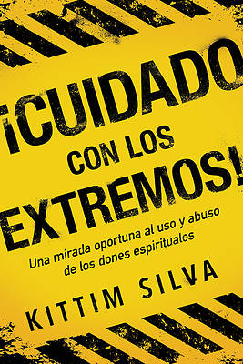 Picture of ¡cuidado Con Los Extremos! / Beware of the Extremes!