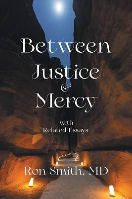 Picture of Between Justice & Mercy with Related Essays