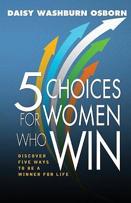 Picture of 5 Choices for Women Who Win