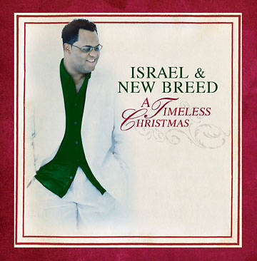 Israel & New Breed - A Timeless Christmas CD