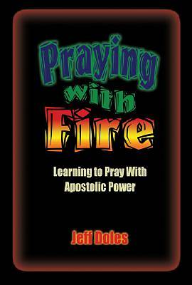 Praying With Fire [Adobe Ebook]