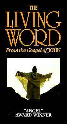 The Living Word from the Gospel of John