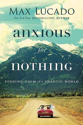 Picture of Anxious for Nothing