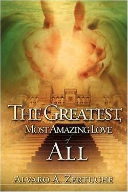 Picture of The Greatest, Most Amazing Love of All