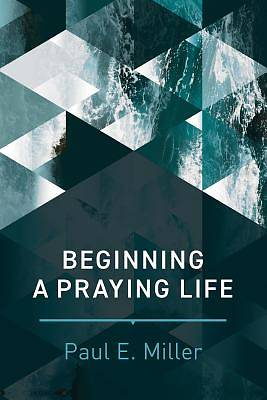 Picture of Beginning a Praying Life