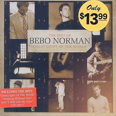 Great Light of the World; The Best of Bebo Norman CD
