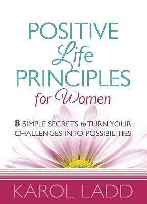Positive Life Principles for Women [Adobe Ebook]
