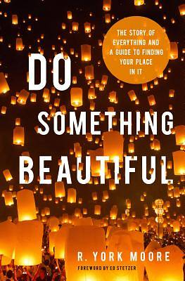 Picture of Do Something Beautiful
