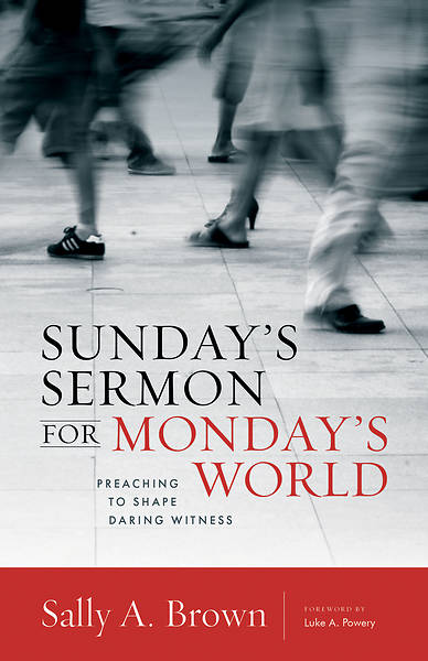 Picture of Sunday's Sermon for Monday's World