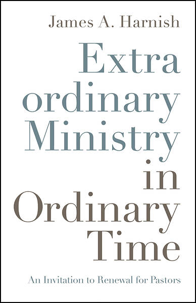Picture of Extraordinary Ministry in Ordinary Time
