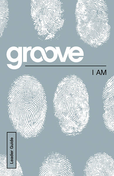 Groove I Am Leader Guide