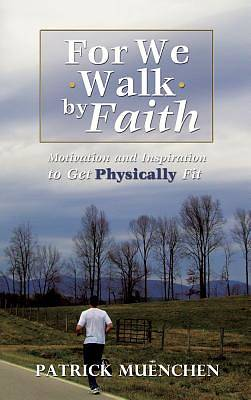 Picture of For We Walk by Faith