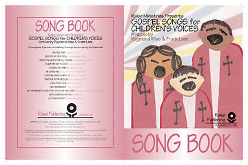 Gospel Songs for Childrens Voices Songbook