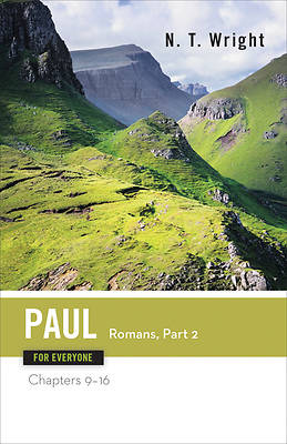 Paul for Everyone: Romans, Part Two Commentary Series
