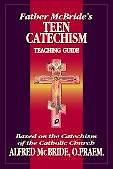 Father McBrides Teen Catechism
