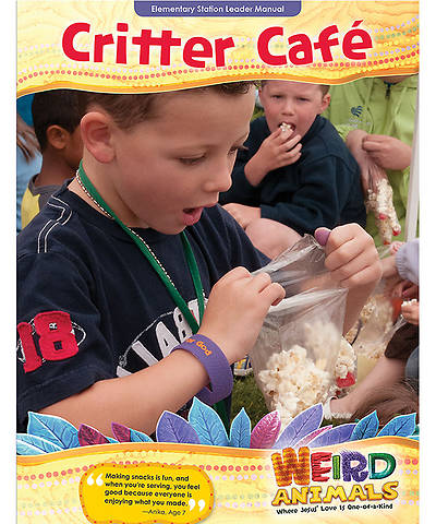 Group VBS 2014 Weird Animals Critter Cafe Leader Manual