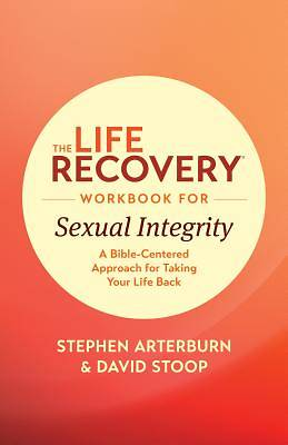 Picture of The Life Recovery Workbook for Sexual Integrity