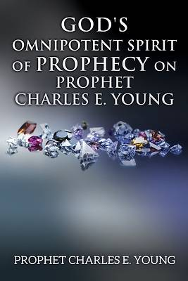 Picture of God's Omnipotent Spirit of Prophecy on Prophet Charles E. Young