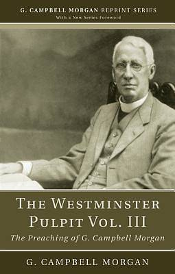 Picture of The Westminster Pulpit Vol. III