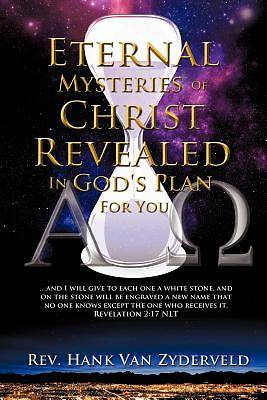 Picture of Eternal Mysteries of Christ Revealed in God's Plan for You