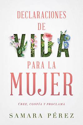 Picture of Declaraciones de Vida Para La Mujer