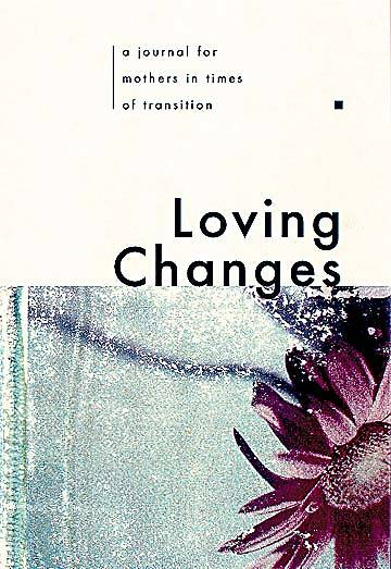 Loving Changes