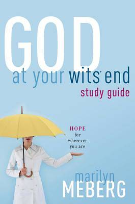 God at Your Wits End
