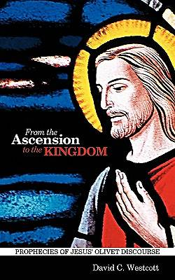 From the Ascension to the Kingdom